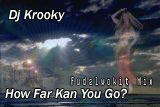 How Far Kan You Go (Fudalwokit Mix)